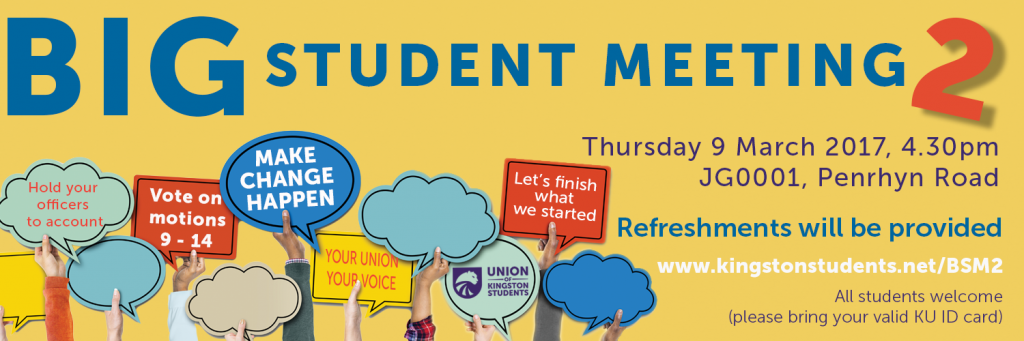 Big Student Meeting 2, have your say. Photo: The Union of Kingston Students