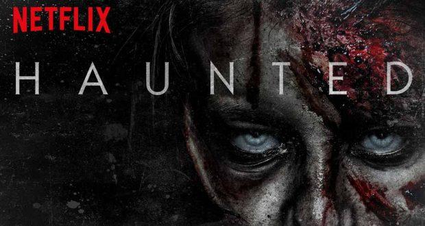 Netflix original series, Haunted, was released on 19 October 2018.  Photo: IMDb