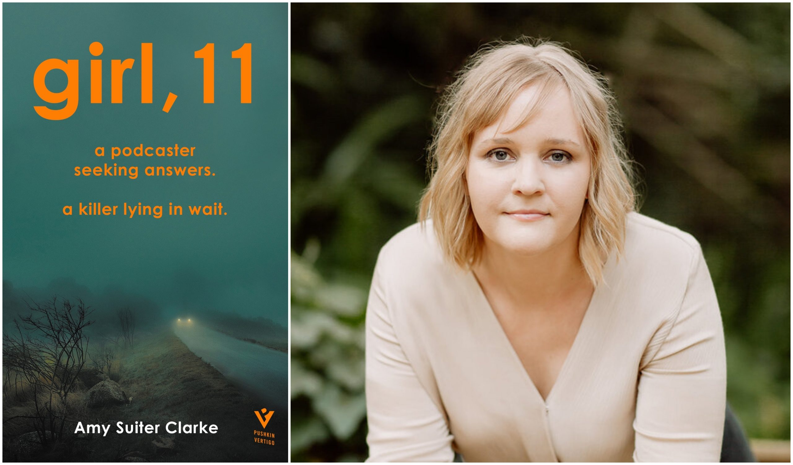 Amy Suiter Clarke's debut novel GIRL, 11 comes out June 2021 in the UK.