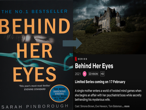 Front cover of the book, Behind her eyes next to an image of its Netflix adaptation